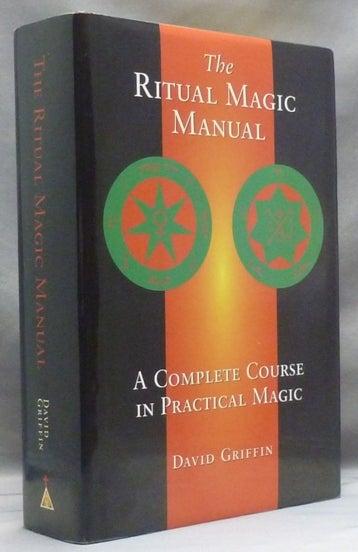 the ritual magic manual david griffin